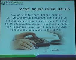 Sistem Rujukan Online Program JKN-KIS, Mudah dan Pasti